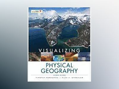 Visualizing Physical Geography av Timothy Foresman