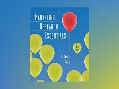 Marketing Research Essentials, with SPSS, 7th Edition av Carl McDaniel