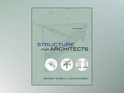 Structure for Architects: A Primer av Ramsey Dabby
