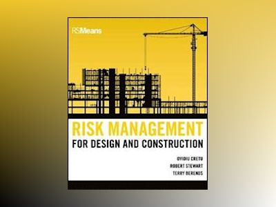 Risk Management for Design and Construction av Ovidiu Cretu