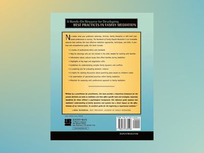 The Handbook of Family Dispute Resolution: Mediation Theory and Practice av Alison Taylor