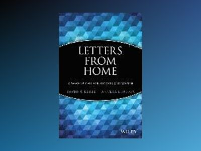Letters from Home: A Wake-up Call For Success and Wealth av David R. Reiser