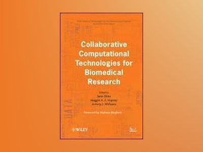 Collaborative Computational Technologies for Biomedical Research av Sean Ekins
