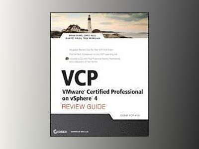 VCP VMware Certified Professional on vSphere 4 Review Guide: (Exam VCP-410) av Brian Perry