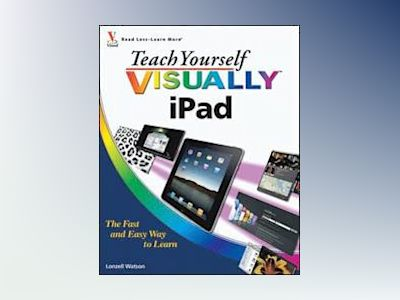 Teach Yourself VISUALLY iPad av Lonzell Watson