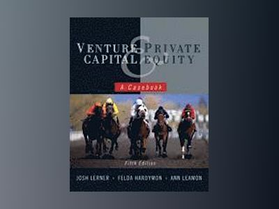 Venture Capital and Private Equity av Lerner