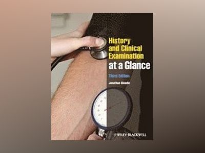 History and Clinical Examination at a Glance, 3rd Edition av Jonathan Gleadle