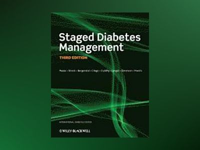 Staged Diabetes Management, 3rd Edition av Roger Mazze