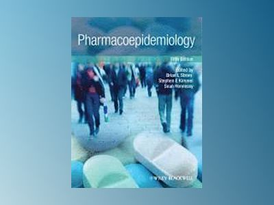 Pharmacoepidemiology, 5th Edition av Brian L. Strom