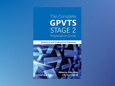 The Complete GPVTS Stage 2 Preparation Guide: Questions and Professional Di av Saba Khan