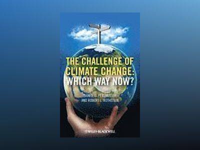 The Challenges of Climate Change: Which Way Now? av Daniel Perlmutter