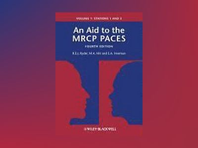An Aid to the MRCP PACES av Robert E. J. Ryder