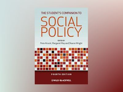 The Student's Companion to Social Policy, 4th Edition av Pete Alcock