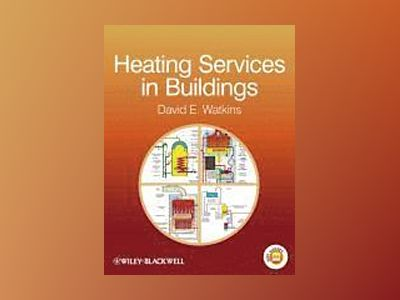 Heating Services in Buildings av David E. Watkins