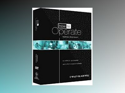 How to Operate: for MRCS candidates and other surgical trainees av Matthew Stephenson