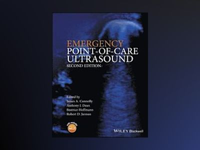 Emergency Point of Care Ultrasound 2e av Connolly