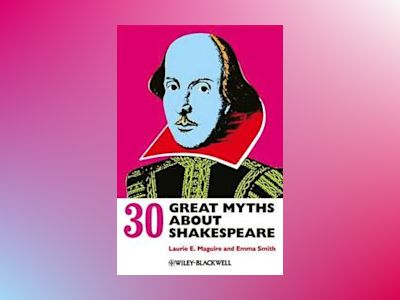 Great Myths About Shakespeare av Maguire