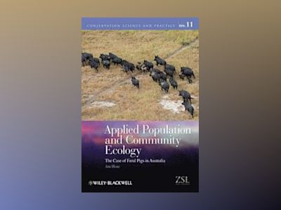 Applied Population and Community Ecology av Hone