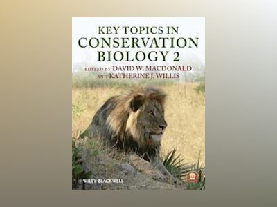 Key Topics in Conservation Biology 2 av David W. Macdonald