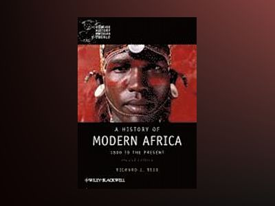 A History of Modern Africa: 1800 to the Present, 2nd Edition av Richard J. Reid