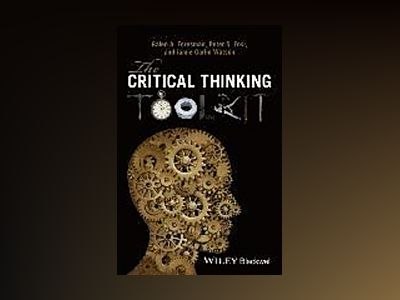 The Critical Thinking Toolkit av Galen A. Foresman