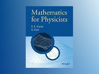 Mathematics for Physicists av Graham G. Shaw