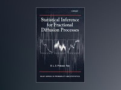 Statistical Inference for Fractional Diffusion Processes av B. L. S. Rao
