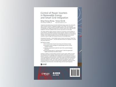 Control of Power Inverters for Distributed  Generation and Renewable Energy av Zhong