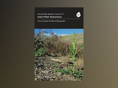 Annual Plant Reviews - Insect-Plant Interactions av . Voelckel