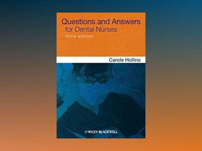 Questions and Answers for Dental Nurses av Hollins