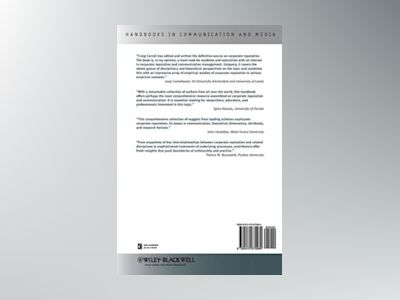 The Handbook of Communication and Corporate Reputation av Craig E. Carroll