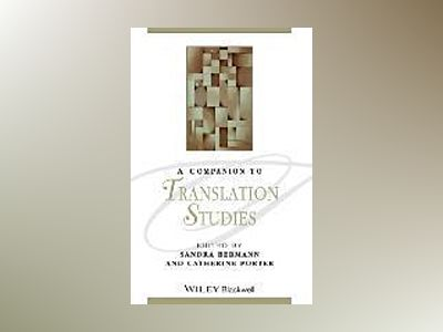 A Companion to Translation Studies av Sandra Bermann