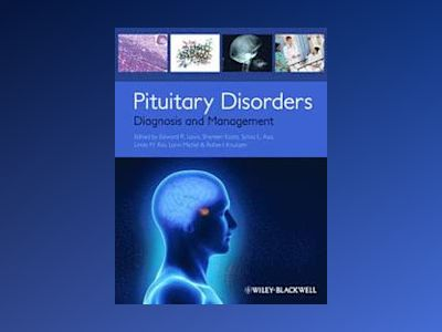 Pituitary Disorders: Diagnosis and Management av Edward Laws