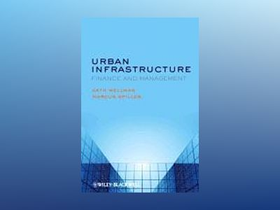 Urban Infrastructure - Finance and Management - h ardback av . Wellman