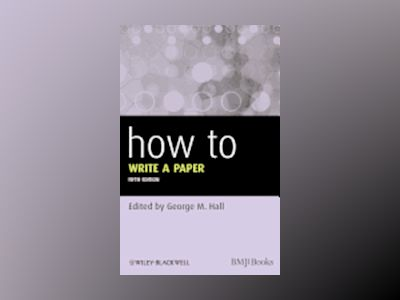 How To Write a Paper av George M. Hall