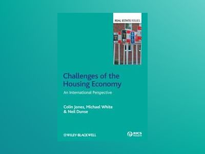Challenges of the Housing Economy: An International Perspective av Colin Jones