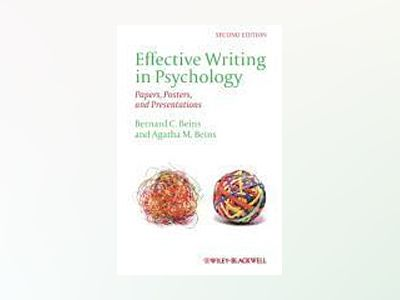 Effective Writing in Psychology: Papers, Posters,and Presentations, 2nd Edi av Bernard C. Beins