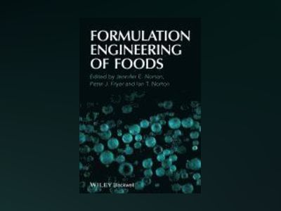 Formulation Engineering of Foods av Ian T. Norton