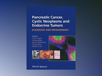 Pancreatic Cancer, Cystic and Endocrine Neoplasm av Hans-Gunther Beger