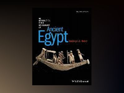 An Introduction to the Archaeology of Ancient Egypt, 2nd Edition av Kathryn A. Bard