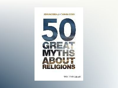 50 Myths of Religion av John Morreall