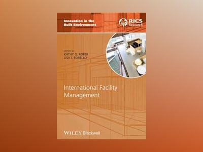 International Facility Management av Kathy Roper