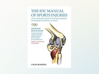 The IOC Manual of Sports Injuries av Bahr