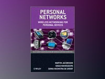 Personal Networks: Wireless Networking for Personal Devices av Martin Jacobsson