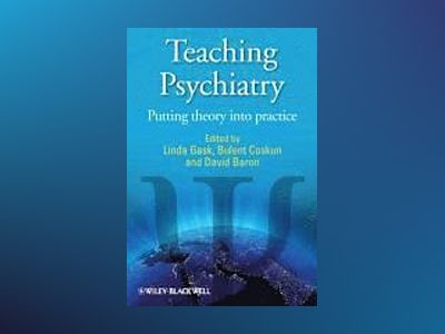 Teaching Psychiatry: Putting Theory into Practice av Linda Gask