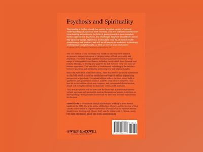 Psychosis and Spirituality: Consolidating the New Paradigm, 2nd Edition av Isabel Clarke