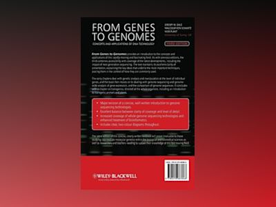 From Genes to Genomes: Concepts and Applications of DNA Technology, 3rd Edi av Jeremy W. Dale