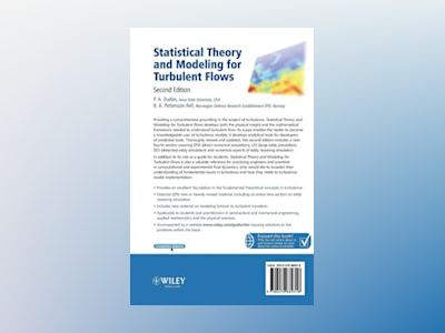 Statistical Theory and Modeling for Turbulent Flow, 2nd Edition av Paul P. Durbin