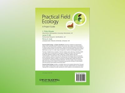 Practical Field Ecology: A Project Guide av Dr. Charles Philip Wheater