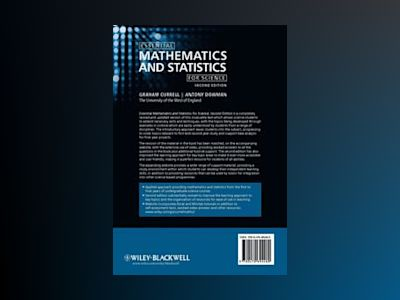 Essential Mathematics and Statistics for Science, 2nd Edition av Graham Currell